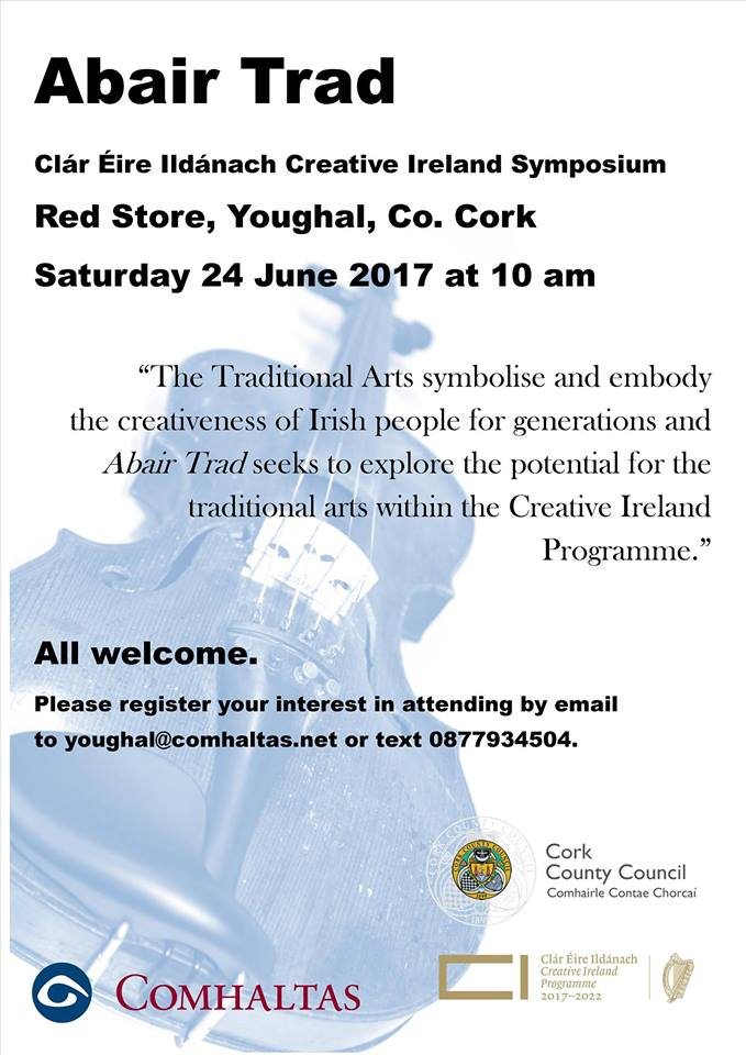 Abair Trad Symposium Youghal Saturday 24th June